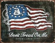 Don't Tread On Me American Flag Sign