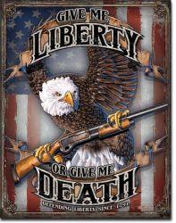 Give Me Liberty Vintage Tin Sign
