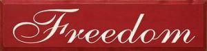 Decorative Freedom Sign