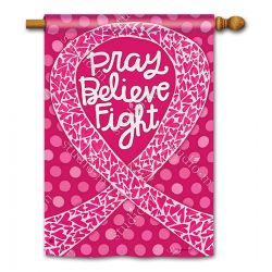 Pray, Believe, Fight Breast Cancer Banner