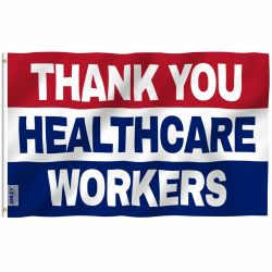 Thank You Healthcare Workers Red/White/Blue Flag