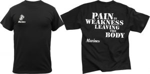 Marines ''Pain Is Weakness Leaving the Body'' T-Shirt