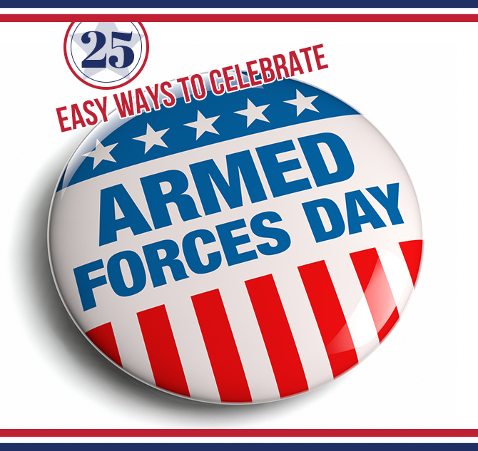 25 Easy Ways to Celebrate Armed Forces Day