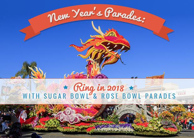 's Parades Ring in 2018 with Sugar Bowl and Rose Bowl Parades